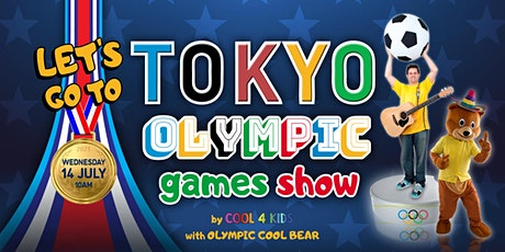 Let's Go To Tokyo - Olympic Games Show by Cool 4 Kids tickets