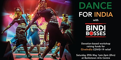 BINDI BOSSES 'Dance For India' workshop for GiveIndia COVID-19 relief tickets