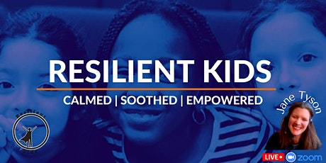 Resilient Kids Virtual Wellness Sessions  (BST) tickets