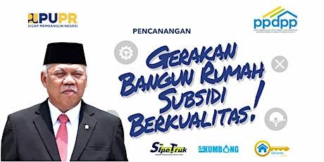 Pelatihan Gerakan Bangun Rumah Subsidi Berkualitas (Batch 1 - 21 Mei 2021) tickets