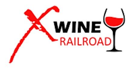 X Wine Railroad   Dad's Day Tasting Trip to Santa Barbara tickets
