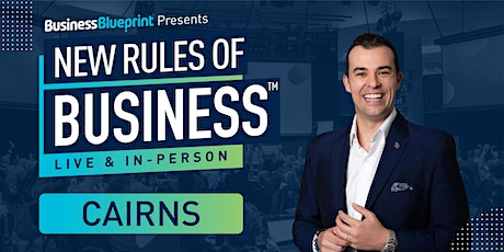 New Rules of Business in Cairns tickets