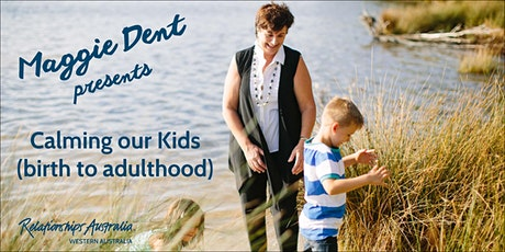 Mandurah: Maggie Dent - Calming Our Kids tickets