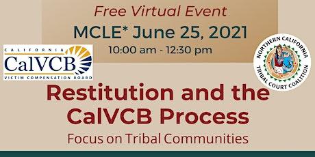 Restitution and the CalVCB Process: Focus on Tribal Communities biglietti