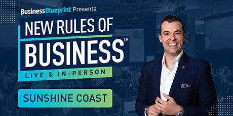 New Rules of Business in Sunshine Coast tickets