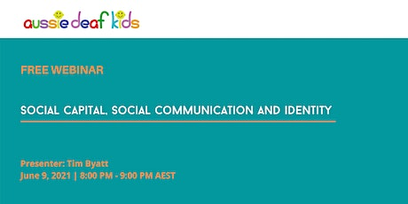 Webinar: Social capital, social communication and identity tickets
