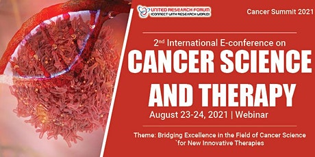 2nd International E-Conference on Cancer Science and Therapy tickets