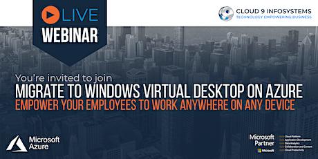 Webinar: Migrate to Windows Virtual Desktop (VDI) tickets