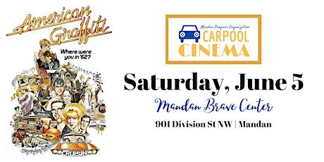 Carpool Cinema - American Graffiti tickets