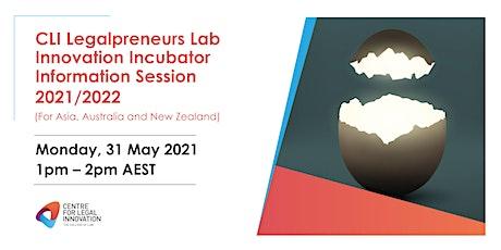 CLI Legalpreneurs Lab Innovation Incubator  2021 Information Session tickets