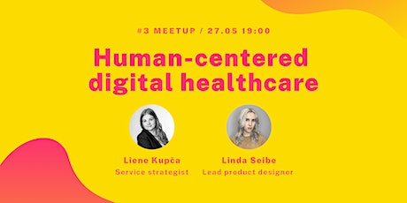 UX UI Riga MeetUp | Human-centered digital healthcare tickets