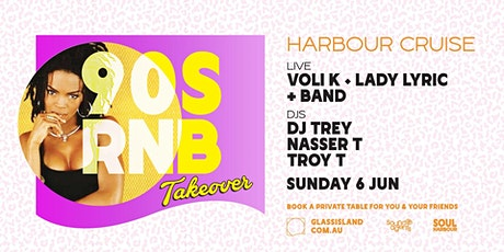 Glass Island pres. Soul Harbour 90's RNB Takeover - Sun 6th June tickets