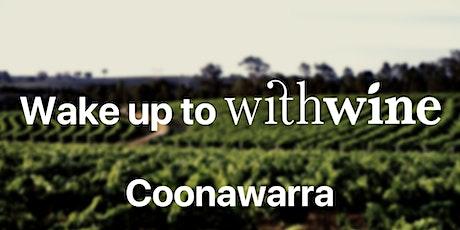 COONAWARRA WAKE UP to WITHWINE - Custom Software Presentation! tickets