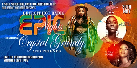 Detroit Hot Radio Epic Nights PPV starring Crystal tickets