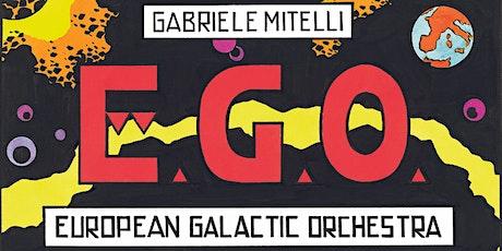 EUROPEAN GALACTIC ORCHESTRA biglietti