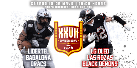 XXVII FINAL SPANISH BOWL entradas