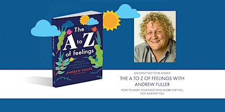 The A to Z of Feelings with Andrew Fuller tickets