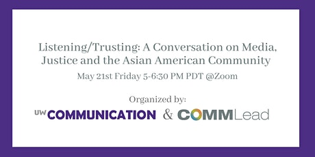 Listening/Trusting: A Conversation on Media, Justice and the Asian American tickets