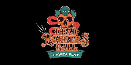 Hawea Flat Dead Rockers Ball tickets