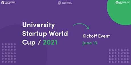 University Startup World Cup Kick-off Event biglietti