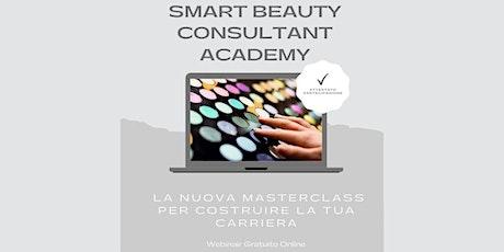 Smart Beauty Consultant Academy biglietti