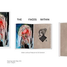 The Faces Within - Opening Night tickets