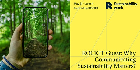 ROCKIT Guest: Why Communicating Sustainability Matters? tickets
