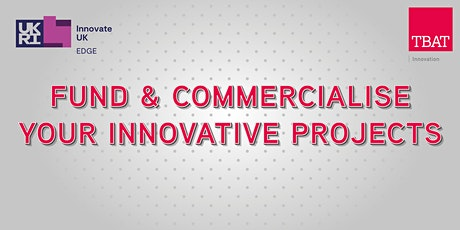 Fund & Commercialise your Innovative Projects tickets