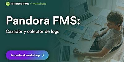 Pandora FMS: Cazador y colector de logs