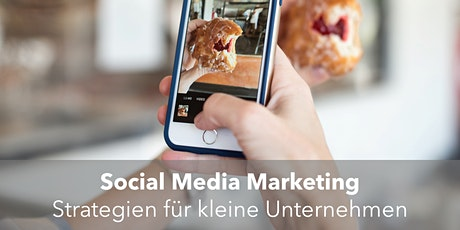 Social Media Marketing - Strategien für kleine Unternehmen Tickets