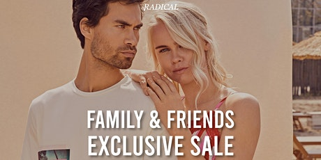 Radical Family & Friends Exclusive Sale tickets