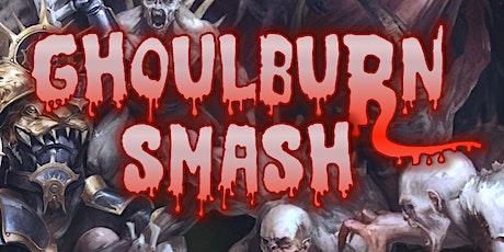 Ghoulburn Smash II tickets