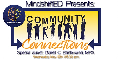 MindshiftED Presents: Community Connections tickets