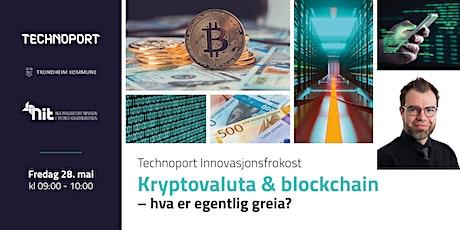 Innovasjonsfrokost: Kryptovaluta & blockchain –hva er egentlig greia? tickets