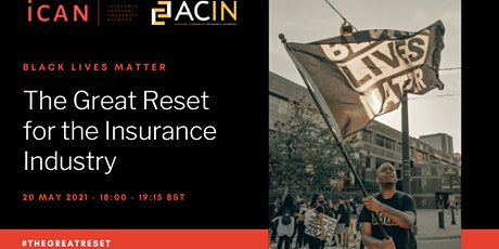 Black Lives Matter (BLM): The Great Reset for the Insurance Industry tickets