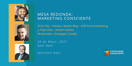 Mesa Redonda: Marketing Consciente. entradas