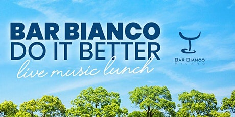 DO IT BETTER - Bar Bianco | Sabato 15 Maggio biglietti