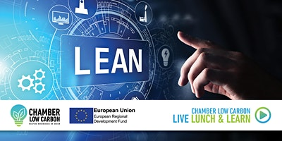 Chamber Low Carbon  Lunch and  Learn – Shape your Low Carbon Future!