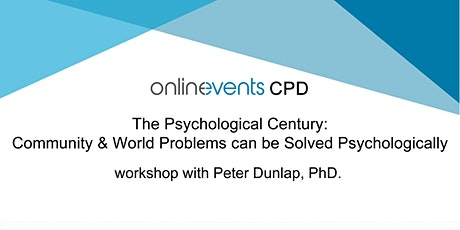 Psychological Century: Community & World Problems Solved Psychologically tickets
