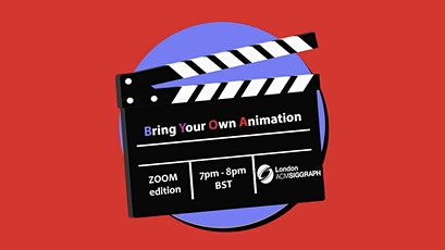 Bring Your Own Animation - 2021 - Zoom Edition tickets