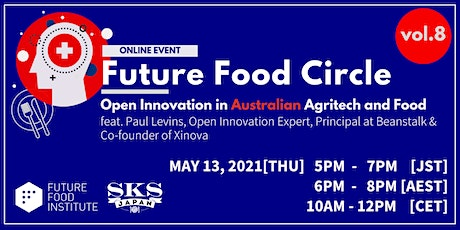 FF Circle, vol 8: Open Innovation in Australian Agritech & Food tickets