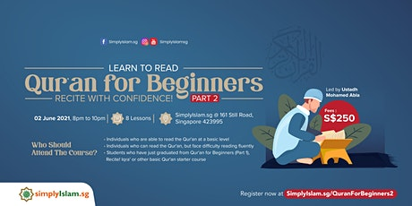Learn to Read - Qur'an for Beginners (Part 2) tickets