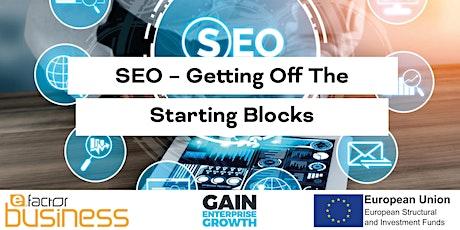 GAIN SEO – Getting Off The Starting Blocks Webinar tickets
