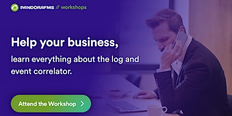 Help your business: learn everything about the log and event correlation tickets