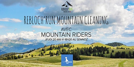 REBLOCH'RUN #40 MOUNTAIN CLEANING AVEC MOUNTAIN RIDERS billets
