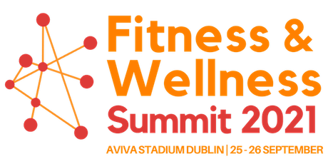 Fitness & Wellness Summit - Dublin tickets