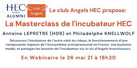 Masterclass Incubateur HEC Club Angels billets