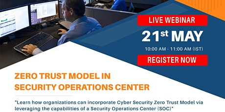 Zero Trust Model in Security Operations Center billets