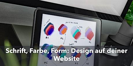 Schrift, Farbe, Form: Design auf deiner Website Tickets