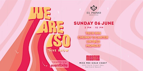 El Primo presents WE ARE ISO (LIVE SHOW) tickets